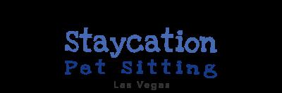 Staycation Pet Sitting Las Vegas